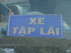 This might say XE TẬP LÁI'' but it really means its a DANGER ZONE ! :-D Hanoi, Vietnam