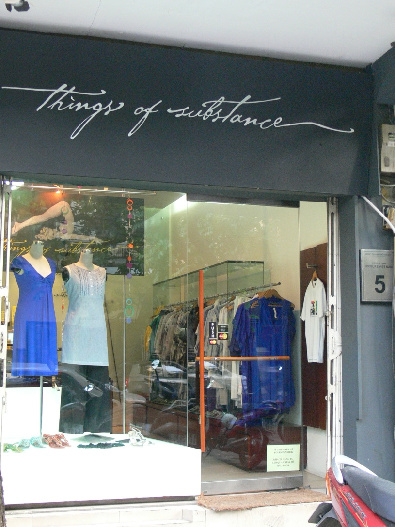 Are you looking for Western sized and designed clothing ?? Do pop into Things of Substance while shopping in the trendy shopping street of 5 Nhà Thờ Street (Church Street), Hanoi.