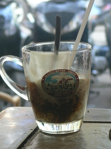 Coffee Yogurt - you have to try this !! Sounds bad but sooo good - put in a glass crushed ice, then drizzel with condensed milk, tip in a pottle of plain yogurt and tip on a shot of strong Vietnamese Coffee - stir - not shaken !! (heaven) !!